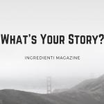 Ingredients Magazine est le magazine en ligne qui raconte l'excellence du territoire