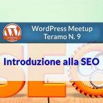 Teramo N. 9 WordPress Meetup – SEO, techniques et astuces d'optimisation pour les moteurs de recherche