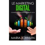 Comment devenir Digital Marketing